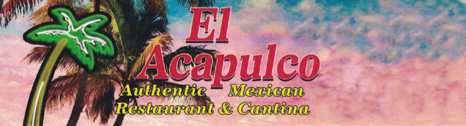 El Acapulco Authentic Mexican Restaurant & Cantina